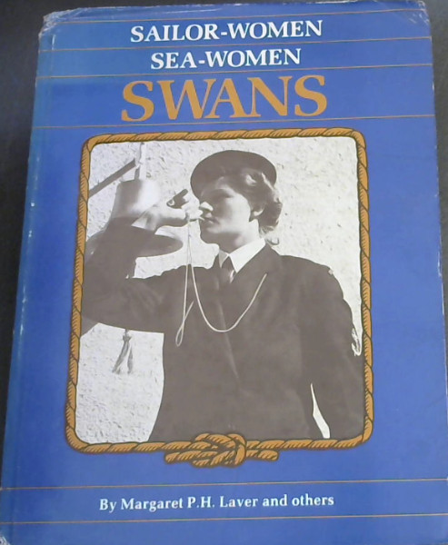 Image for Sailor-women, sea-women, SWANS: A history of the South African Women's Auxiliary Naval Service, 1943-1949