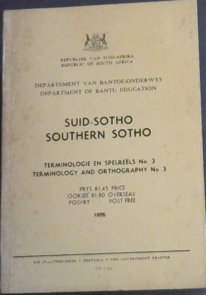 Image for Suid-Sotho/ Southern Sotho - Terminologie en Spelreels No 3/ Terminology and Orthography No 3
