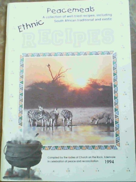 Image for Ethnic Peacemeals Recipes : A collection of well-tried recipes, including South African traditional and exotic