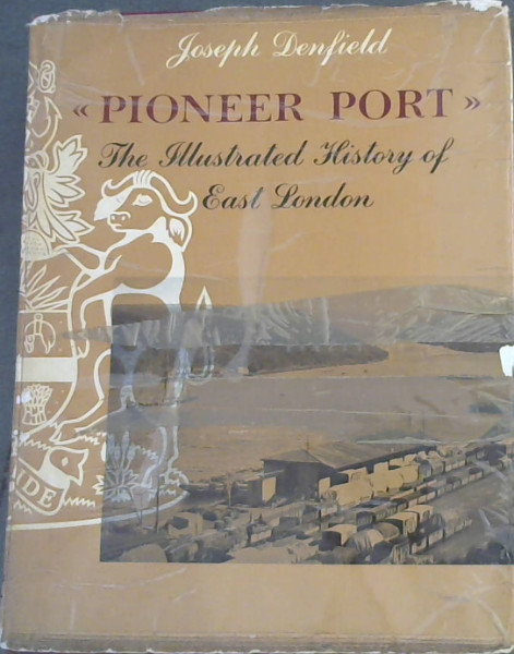 Image for Pioneer Port : An Illustrated History of East London