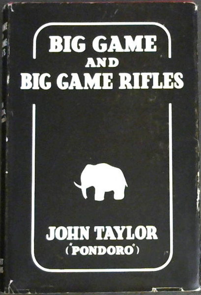 Image for Big Game and Big Game Rifles