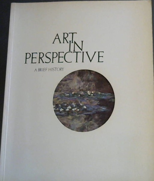 Image for Art in Perspective : A Brief History