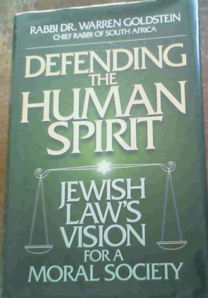 Image for Defending the Human Spirit: Jewish Law's Vision for a Moral Society