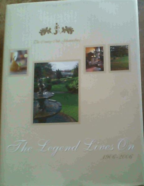 Image for The Country Club Johannesburg 1906-2006 : The Legend Lives On