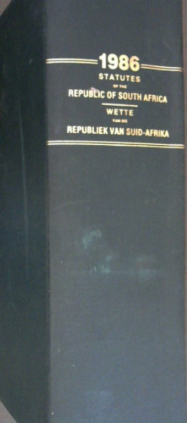 Image for Statutes of the Republic of South Africa 1986 / Wette van die Republiek van Suid-Afrika 1986 : Staatskoerant van die Republiek van Suid-Afrika - Kaapstad, 19 Maart 1986 - Vol 249, No 10125 -  24 September 1986 Vol 255, No 10461 / Republic of South Africa Government Gazette Cape Town, 19 March 1986 - Vol 249, No 10125 - 24 September 1986 - Vol 255, No 10461