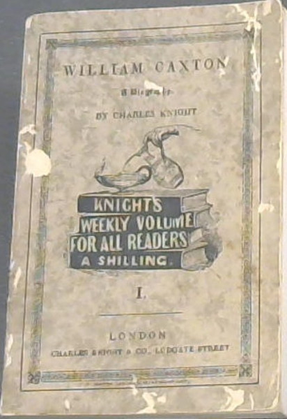 Image for William Caxton and Charles Knight