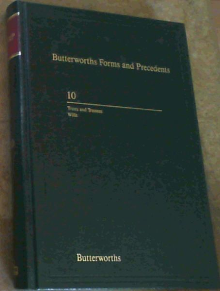 Image for Butterworths Forms and Precedents, Vol. 10
