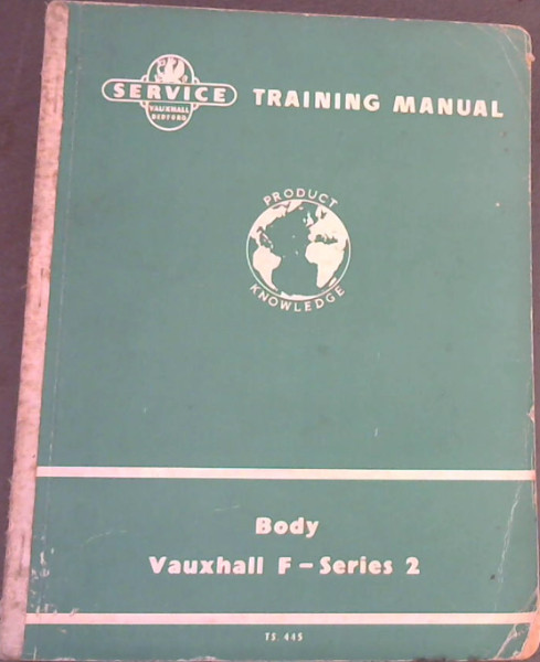 Image for Service Training Manual for Body - Vauxhall F-Series 2 (TS 445)