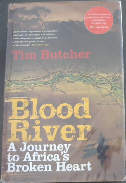Image for Blood River (A journey to Africa's Broken Heart)