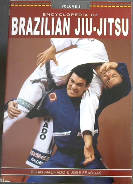 Image for Encyclopedia of Brazilian Jiu-Jitsu, Vol. 3