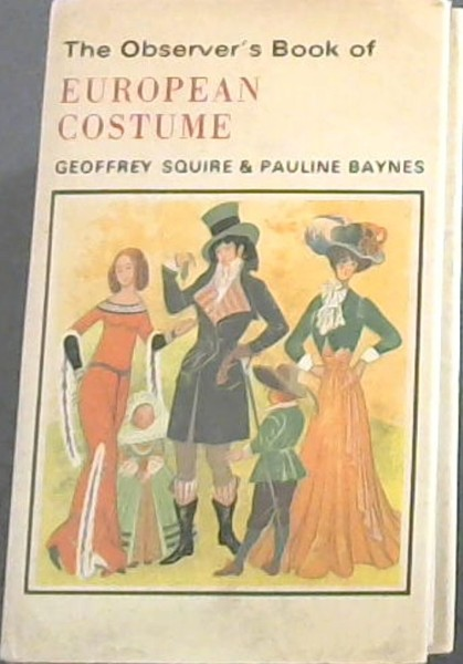 Image for The Observer's Book of European Costume (The Observer's pocket series)
