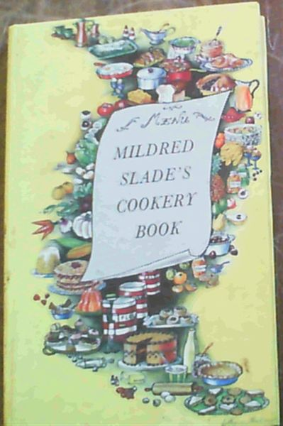 Image for Mildred Slade's Cookery Book