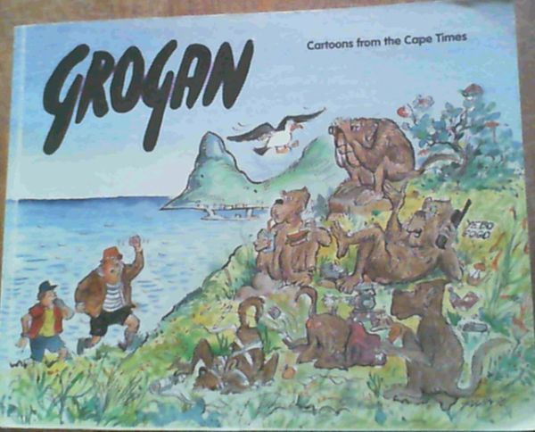Image for Grogan cartoons from the Cape Times: Fourth collection 1996