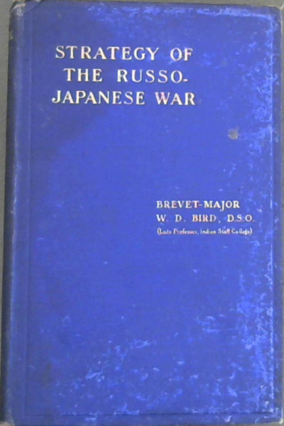Image for Lectures on the Strategy of the Russo - Japanese War