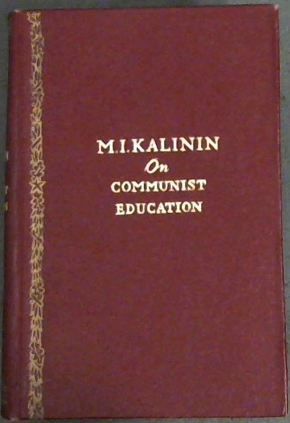 Image for On Communist Education : Selected Speeches and Articles