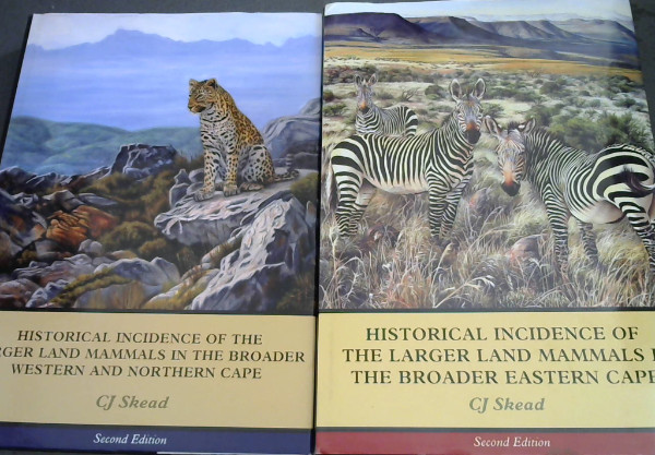 Image for Historical Incidence of the Larger Land Mammals in the Broader Western and Northern Cape / Historical Incidence of the Larger Land Mammals in the Broader Eastern Cape