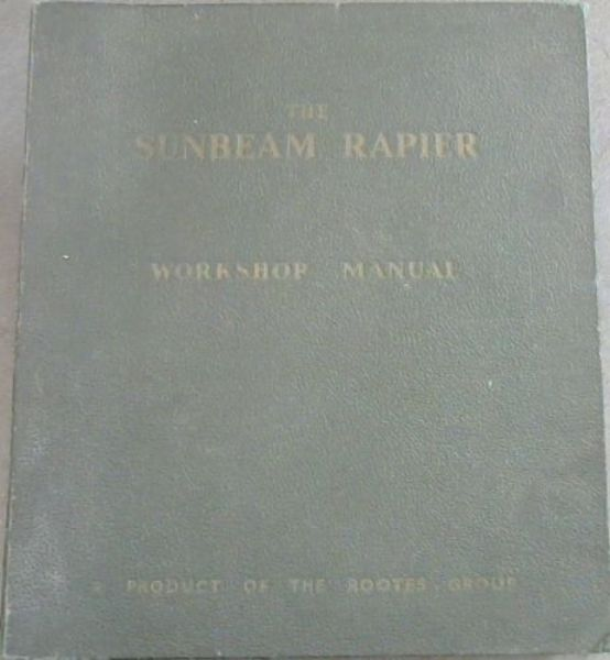 Image for The Sunbeam Rapier Workshop Manual