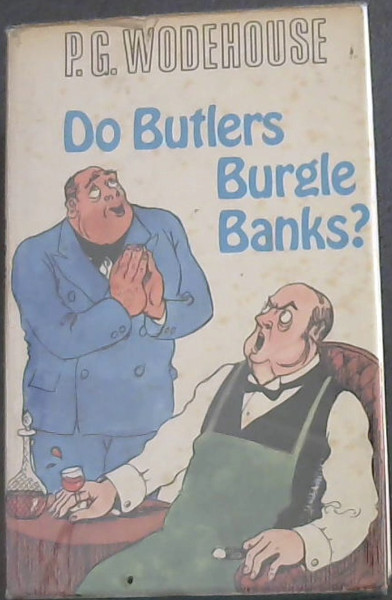 Image for Do Butlers Burgle Banks