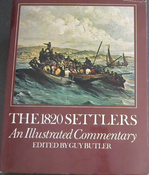 Image for The 1820 Settlers: An Illustrated Commentary