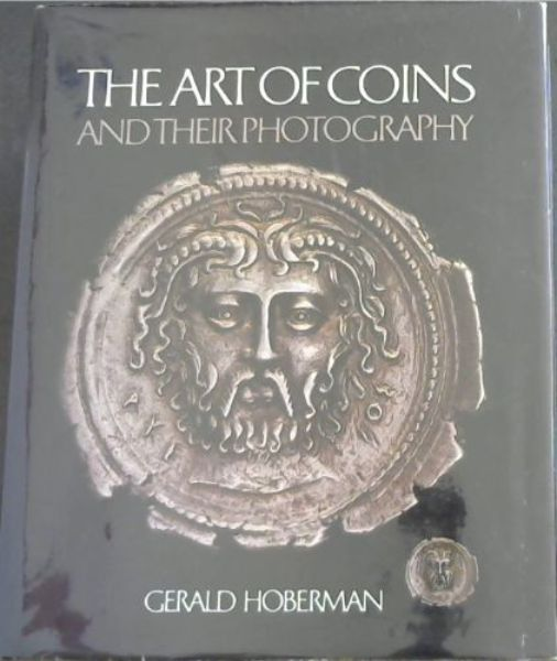 Image for The Art of Coins and Their Photography