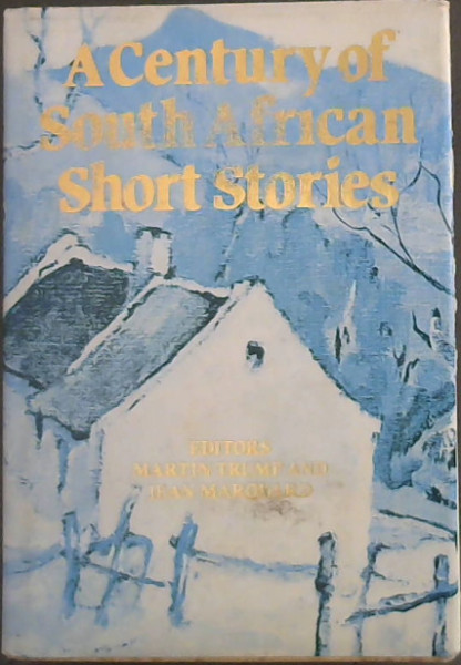 Image for A Century Of South African Short Stories