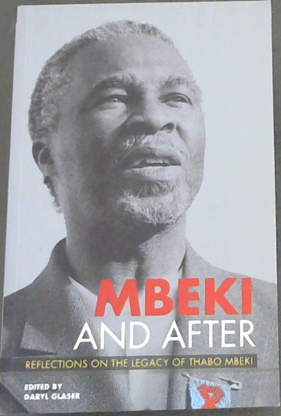 Image for Mbeki and After: Reflections on the Legacy of Thabo Mbeki