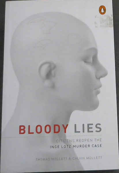 Image for Bloody Lies (Citizens reopen the Inge Lotz murder case)