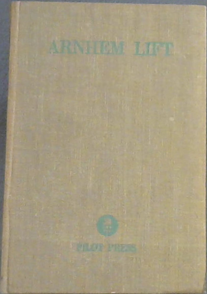 Image for Arnhem Lift: Diary of a Glider Pilot