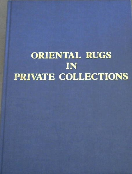 Image for Oriental Rugs in Private Collections