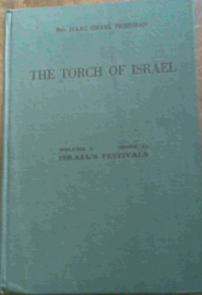 Image for The Torch Of Israel; Vol. 1 [ Book 1 ] Israel's Festivals