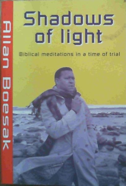 Image for Shadows of Light: Biblical Meditations in a Time of Trial
