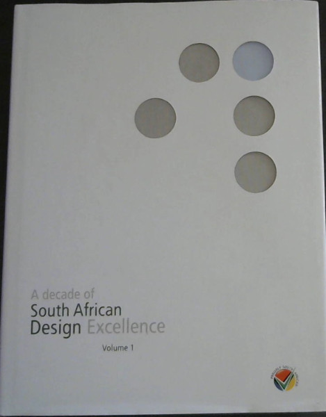 Image for A Decade of South African Design Excellence Vol 1