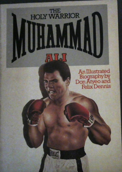 Image for The Holy Warrior Muhammad Ali