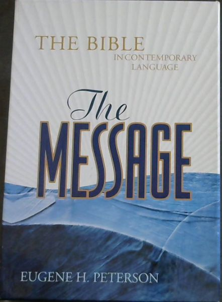 Image for The Message: The Bible in Contemporary Language