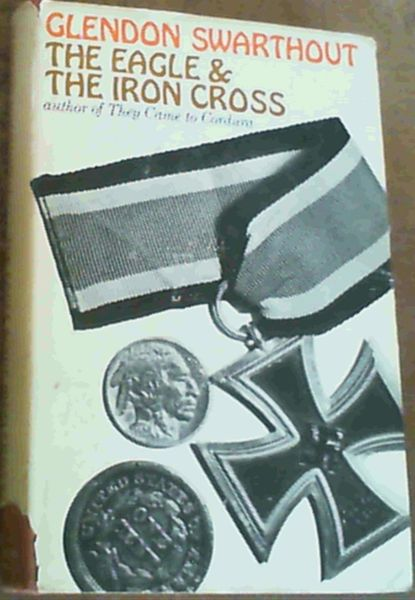 Image for The Eagle & The Iron Cross