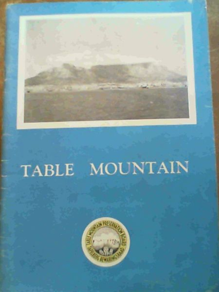 Image for The Preservation Of Table Mountain