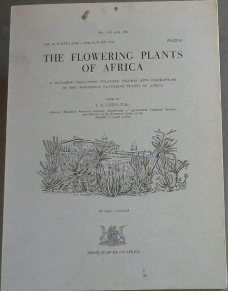 Image for The Flowering Plants of Africa (Number 165  and 166) - (Volume 42 Parts 1 and 2, August 1972) A magazine containing coloured figures with descriptions of the indigenous flowering plants of Africa