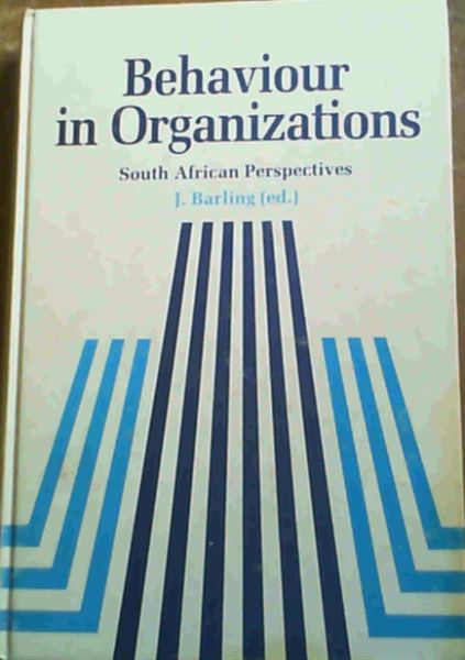 Image for Behaviour in Organizations South African Perspectives