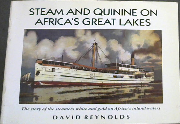 Image for Steam and Quinine on Africa's Great Lakes