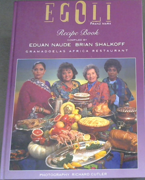 Image for The Egoli Recipe Book (Masterpieces of the Rainbow Cuisine)