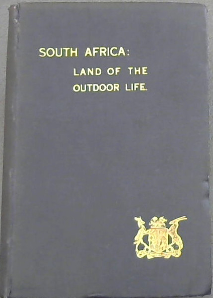 Image for South Africa : Land of the Outdoor Life