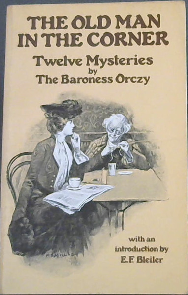 Image for The Old Man in the Corner: Twelve Mysteries