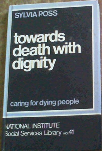 Image for Towards Death with Dignity (National Institute social services library)