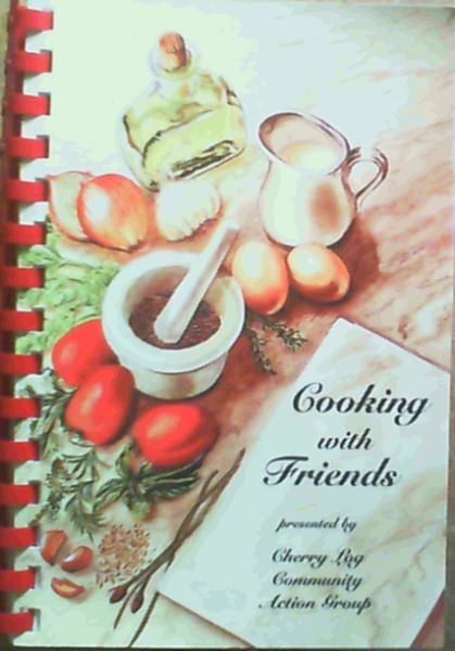 Image for Cooking With Friends : A Collection of Recipes