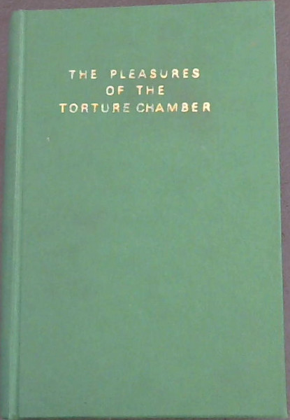 Image for The Pleasures of the Torture Chamber