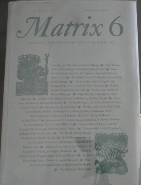 Image for Matrix 6 : A Review for Printers and Bibliophiles - Number Six Winter 1986