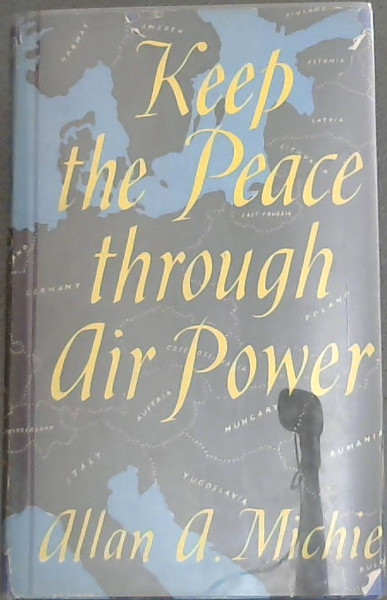 Image for KEEP THE PEACE THROUGH AIR POWER