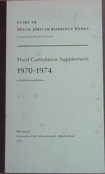 Image for Guide to South African Reference Books - Third Cumulative Supplement 1971-1974 to Fifth Revised Edition