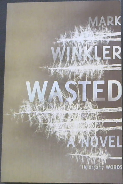 Image for WASTED (A Novel)