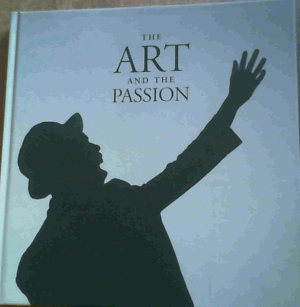 Image for The Art and the Passion : Backstage at Cape Town Opera